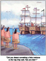Columbus in the New World by Gary Larson